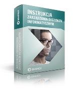 Instrukcja zarządzania systemem informatycznym, służącym doochrony danych osobowych