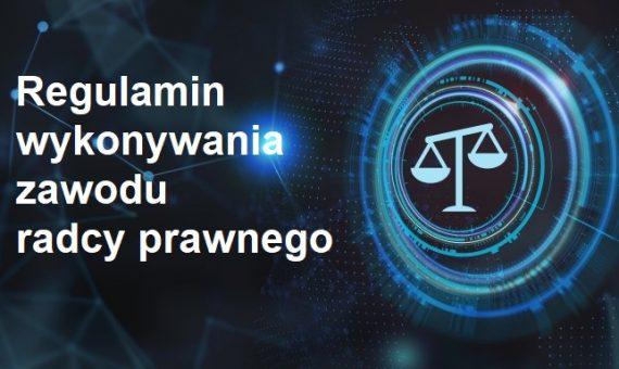 Regulamin wykonywania zawodu radcy prawnego